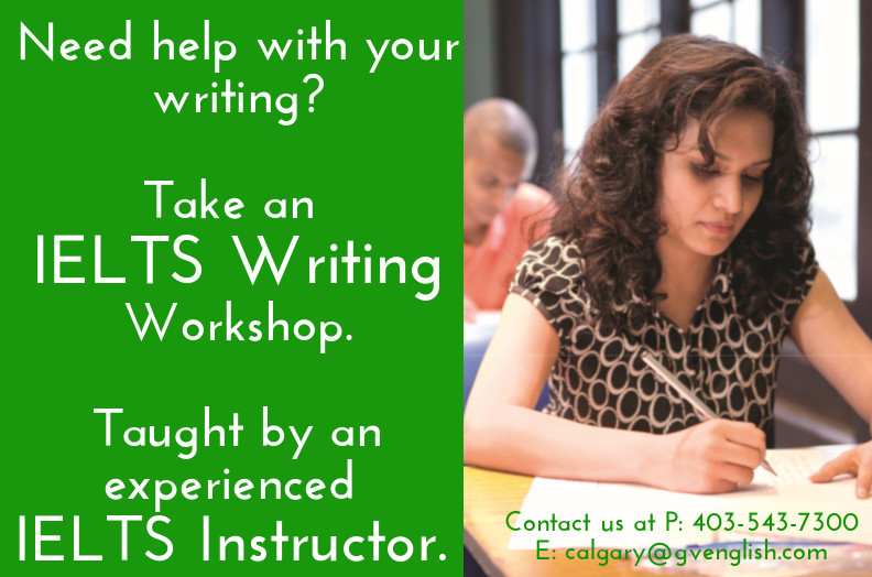 IELTS Calgary Writing Workshop